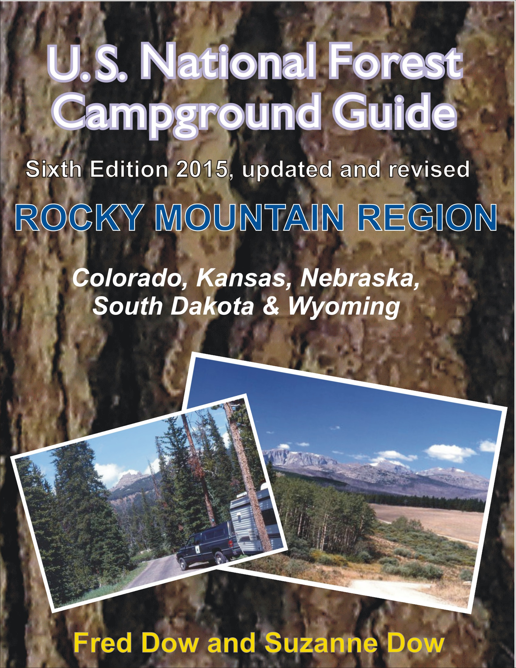 U.S. National Forest Campground Guide - Rocky Mountain Region